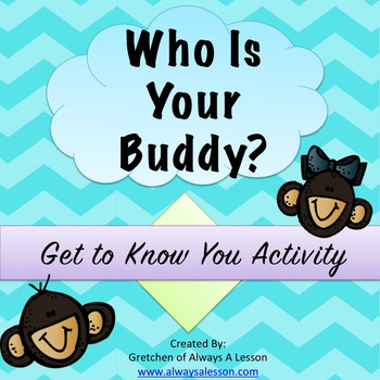 """Who Is Your Buddy?"" Get to Know You Activity"