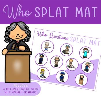 """Who"" Questions Splat Mats"