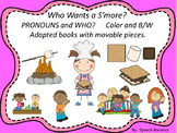 """""""Who Wants a S'more?"""" Adapted Book (Color and B/W) Pronoun"""