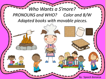 """Who Wants a S'more?"" Adapted Book (Color and B/W) Pronoun"