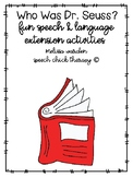 """""""Who Was Dr. Seuss?""""  Speech & Language Extension Activities"""