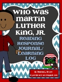 """""""Who Was Martin Luther King, Jr.?"""" Reading Log"""