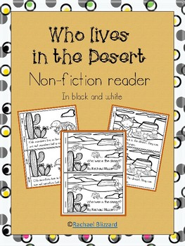 """""""Who lives in the desert"""" Non-fiction (expository) emergent reader"""