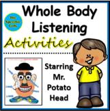 Whole Body Listening Activities with Mr. Potato Head