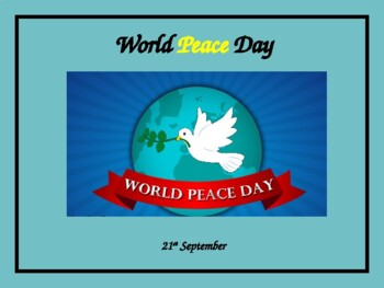 **Whole School Assembly: World Peace Day**