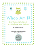 """""""Whoo Am I"""" Owl Themed Worksheet to Get to Know Your Students"""
