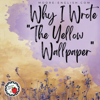 """""""Why I Wrote 'The Yellow Wallpaper'?"""" Reading Questions ..."""