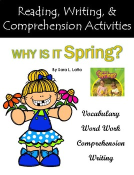 """Why Is It Spring?"" Activities for Reading, Writing, and Comprehension"