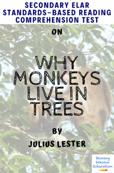 """""""Why Monkeys Live in Trees"""" Multiple-Choice Reading Comprehension Quiz/Test"""