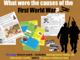 Causes of WWI - 28-page full lesson (notes, character cards, card sort, debate)