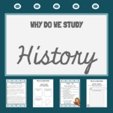 """""""Why do we study History?"""" Introduction Lesson Set"""