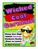 """""""Wicked Cool German!"""" (Cool German Slang Students Really Want to Learn)"""