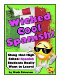"""""""Wicked Cool Spanish!"""" (Cool Spanish Slang Students Really Want to Learn)"""