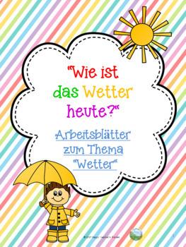 """""""Wie ist das Wetter heute?"""" - Arbeitsblätter zum Thema Wetter"""