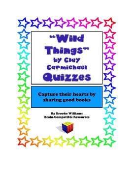"""""""Wild Things"""" by Clay Carmichael--Quizzes"""