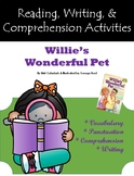 """""""Willie's Wonderful Pet"""" Activities for Reading, Writing,"""