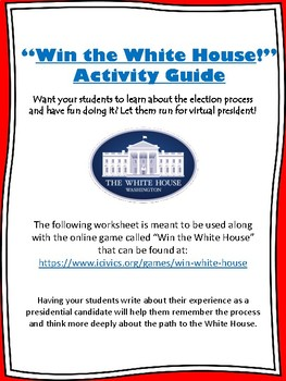 """Win the White House"" Online Game Election Activity"