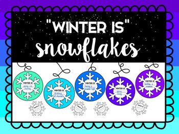"""Winter Is"" Snowflakes"