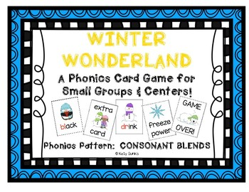 """Winter Wonderland!"" ~ A Winter-Themed CONSONANT BLENDS Phonics Game w/Snowmen"