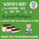 """""""Winter's Here"""" Winter Song Recorder Voice Orff MP3 Printa"""