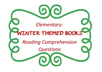 """""""Winter"""" themed children's book reading comp questions; 6"""