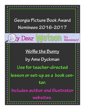 """""""Wolfie the Bunny"""" - GA Picture Book Award Nominee 2016-2017"""