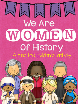 *Women of History* Find the Evidence Reading Activity