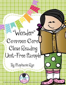 """Wonder"" Common Core Close Reading Unit-Free Sample"