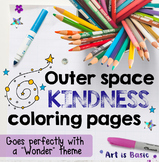 """Wonder"" Outer Space Coloring Pages (KINDNESS themed)"