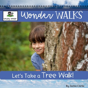 Let's Take a Tree Walk! (Nature Study)