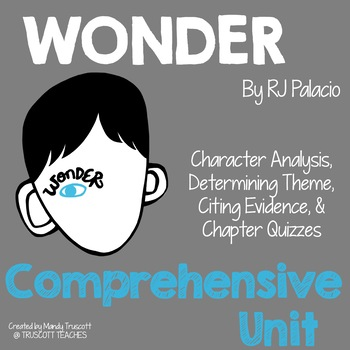 """Wonder"" by RJ Palacio: Complete Unit"