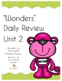 """Wonders""  Unit 2 Daily Review- for Second Grade"