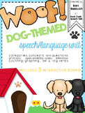 """Woof!"" A dog-themed speech and language unit"