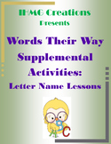 """Words Their Way"" Supplemental Activities: Letter Name Word Sorts"