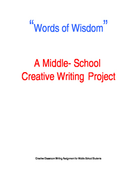 """""""Words of Wisdom"""" Middle School Writing Project"""