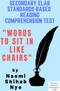 """""""Words to Sit in Like Chairs"""" by Naomi Shihab Nye  Reading Comprehension Test"""