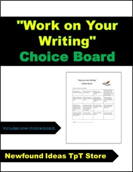 """Work on Your Writing"" Choice Board"
