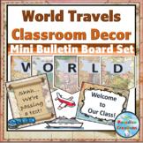 """World Travels"" Classroom Decor"