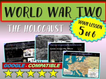 . World War II (TWO) (Part 5 of 6) The Holocaust VISUAL, TEXTUAL, ENGAGING