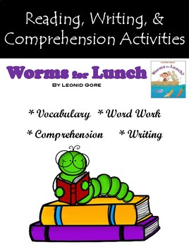 """""""Worms for Lunch"""" Activities for Reading, Writing, & Comprehension"""