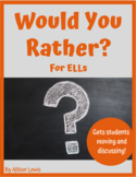 """""""Would You Rather?"""" Activity for ELLs"""