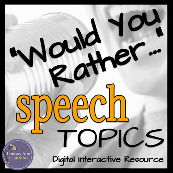 """Speaking Activity """"Would You Rather"""" Prompts for Middle School, High School"""
