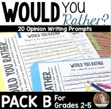 """""""Would You Rather"""" Writing Prompts SECOND EDITION: Grades 3-6"""