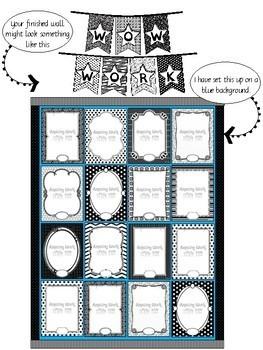 """Wow Work""  Display Wall - L3 - Black/White Classroom Decor"