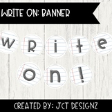 """Write On!"" Banner: Notebook Paper"
