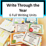 Writers Workshop - Write Through the Year with 6 Full Unit