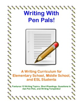 """Writing with Pen Pals!"" Writing Packet"