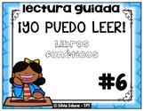 ¡YO PUEDO LEER!  Cuentos fonéticos para la lectura guiada # 6