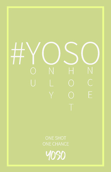 #YOSO - You Only Shoot Once | 11 x 17 Poster