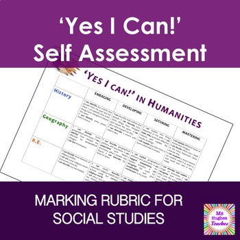 'Yes I Can!' In Humanities Social Studies Marking Rubric